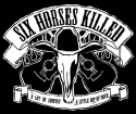 Six Horses Killed