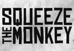 SQUEEZE THE MONKEY